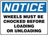 Accuform Signs® 10'' X 14'' Black, Blue And White 0.040'' Aluminum Industrial Traffic Sign ''NOTICE WHEELS MUST BE CHOCKED BEFORE LOADING OR UNLOADING'' With Round Corner