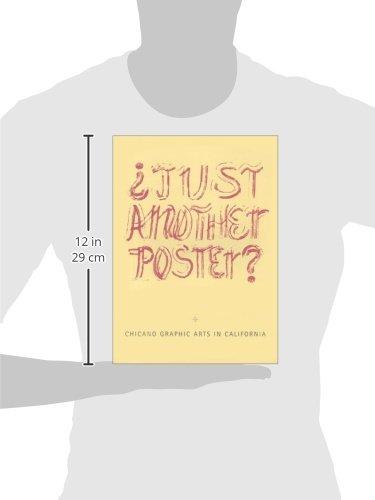 Just Another Poster?: Chicano Graphic Arts in California / Artes Graficas Chicanas en California by Brand: University Art Museum, University of California, Santa Barbara
