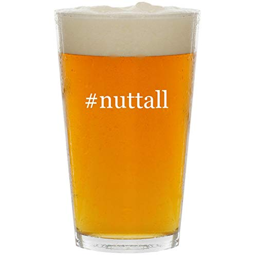 #nuttall - Glass Hashtag 16oz Beer Pint