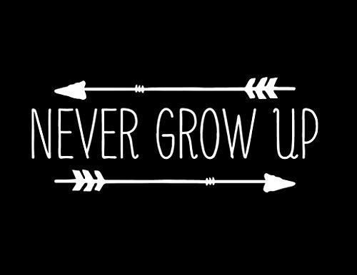 Creative Concepts Ideas Never Grow Up Arrows Neverland CCI Decal Vinyl Sticker|Cars Trucks Vans Walls Laptop|White|7.5 x 3.0 in|CCI2229