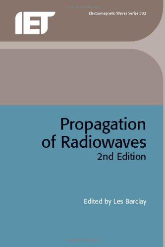 Propagation of Radiowaves (Electromagnetics and Radar)