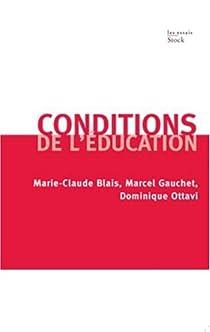 Conditions de l'éducation par Blais