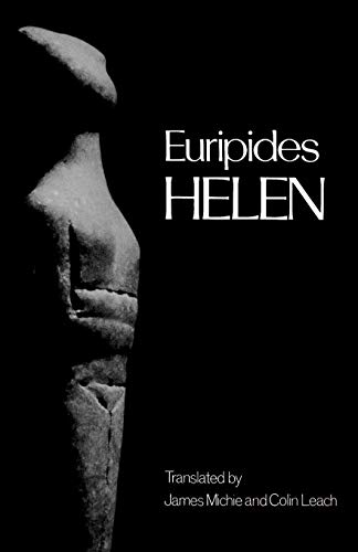 Helen (Greek Tragedy in New Translations)