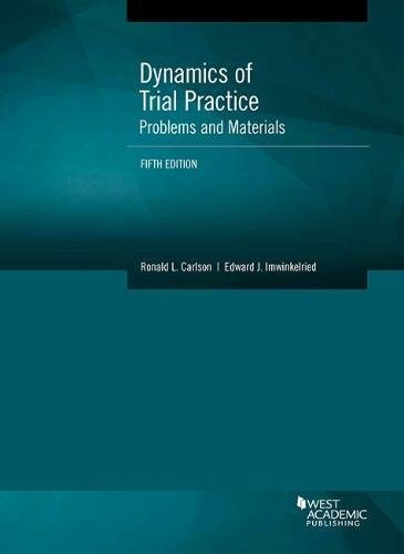 Dynamics of Trial Practice, Problems and Materials (Coursebook)