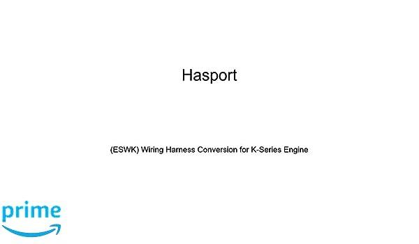 amazon com hasport (eswk) wiring harness conversion for k series automotive wiring harness amazon com hasport (eswk) wiring harness conversion for k series engine automotive