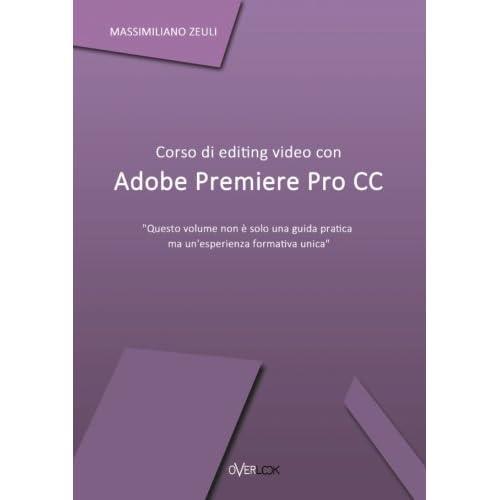 Corso di editing video con Adobe Premiere Pro Cc