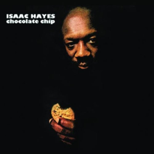Chocolate Chip by Isaac Hayes (1998-05-03)