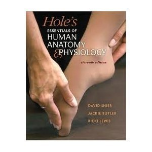 Hole's Essentials of A&P SE (NASTA Reinforced Binding High School) (AP HOLE'S ESSENTIALS OF HUMAN ANATOMY & PHYSIOLOGY) -  Shier , David, Hardcover
