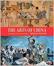 The Arts of China Revised and Expanded 5th (fifth) edition Text Only