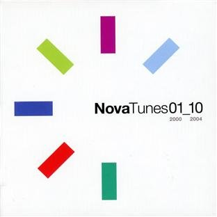 Various Artists - Nova Tunes 01_10: 2000-2004 [10CD Box Set] (2010) [CD FLAC] Download