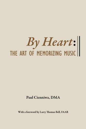 Read Online By Heart: The Art of Memorizing Music pdf