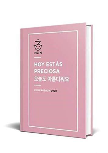 Agenda anual 2020 Miin 'Hoy estás preciosa': 3 (SIN COLECCION) por Sara Jiménez,Georgina Gerónimo,Mónica Julia