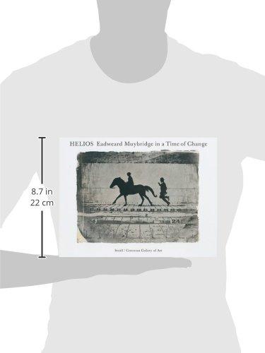 Helios: Eadweard Muybridge in a Time of Change