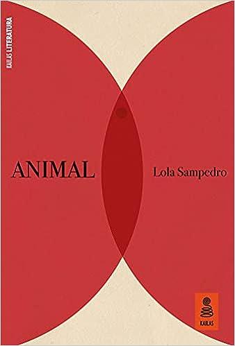 Animal de Lola Sampedro