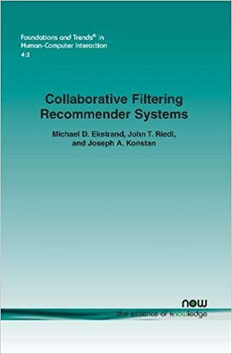 Collaborative Filtering Recommender Systems (Foundations and Trends