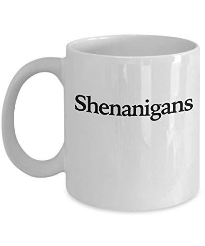 Shenanigans and Malarkey Mug - White Coffee Cup - Funny Gift for St Patricks Day Custom Irish - St Humor Patricks Day