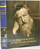 A Bibliography of William Morris, LeMire, Eugene D., 1584561734