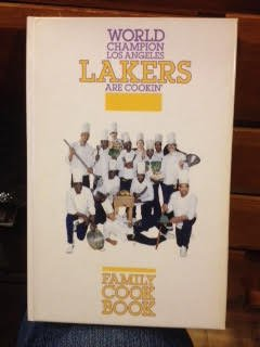 World Champion Los Angeles Lakers Are Cookin'/Family Cookbook
