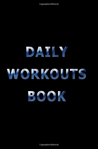 Daily Workouts Book: Lined Notebook Journal To Write In pdf