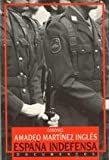 img - for Espan a indefensa (Documentos) (Spanish Edition) book / textbook / text book