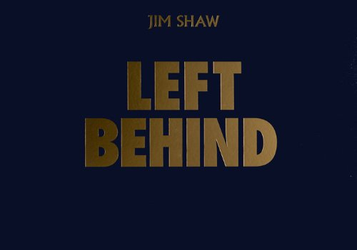 Jim Shaw: Left Behind (box Set)