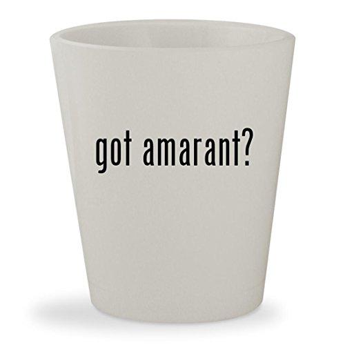 got amarant? - White Ceramic 1.5oz Shot - Glasses E Amar Stoudemire