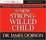 img - for The New Strong-Willed Child [Audiobook, CD, Unabridged] Publisher: Tyndale Audio book / textbook / text book