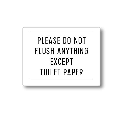 Please Do Not Flush Anything Except Toilet Paper Sign (White 4x3