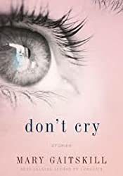 Don't Cry 1st (first) edition Text Only Text Only