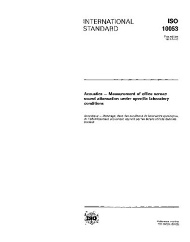 (ISO 10053:1991, Acoustics -- Measurement of office screen sound attenuation under specific laboratory conditions)
