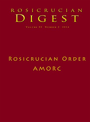 Rosicrucian Order AMORC: Digest (Rosicrucian Order AMORC Kindle Editions)
