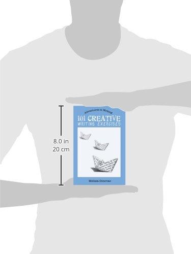 101 Creative Writing Exercises: Melissa Donovan: 9780615547855 ...