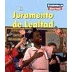 El Juramento de Lealtad (the Pledge of Allegiance) (Simbolos De Libertad) por Lola M. Schaefer