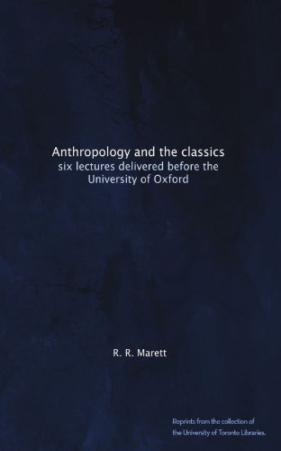 Anthropology and the classics: six lectures delivered before the University of Oxford