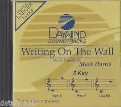 Writing On The Wall [Accompaniment/Performance Track] (Daywind Soundtracks)