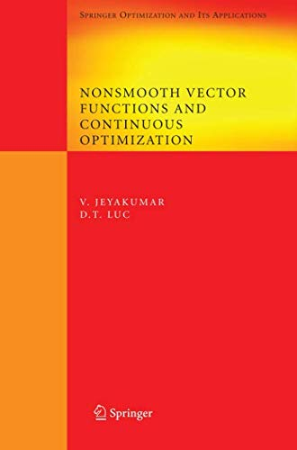 Nonsmooth Vector Functions and Continuous Optimization (Springer Optimization and Its Applications)