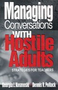 Managing Conversations With Hostile Adults (01) by Kosmoski, Georgia J - Pollack, Dennis R [Paperback (2000)]