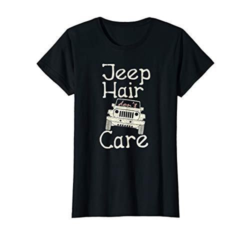 Womens Jeeps Hair Don't Care Shirt - Jeeps Enthusiast T Shirt