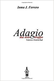 Book Adagio ma non troppo: Versione italiana