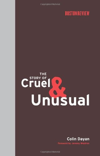 The Story of Cruel and Unusual (Boston Review Books)