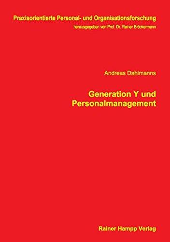 Generation Y und Personalmanagement (Praxisorientierte Personal- und Organisationsforschung)