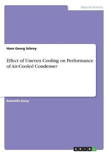 Effect of Uneven Cooling on Performance of Air-Cooled Condenser ebook