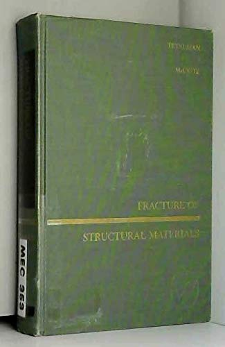Fracture of Structural Materials (Science & Technology of Materials)
