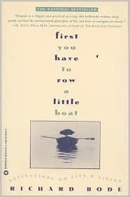 First You Have to Row a Little Boat:Publisher: Grand Central ...