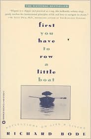 First You Have to Row a Little Boat:Publisher: Grand Central Publishing