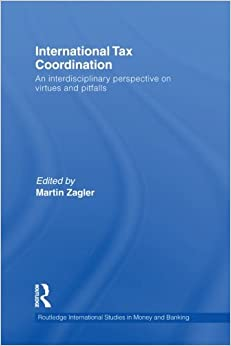 International Tax Coordination (Routledge International Studies in Money and Banking)