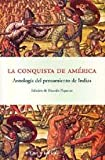 img - for La Conquista de America: Antologia del Pensamiento de Indias (Guias Scherzo) (Spanish Edition) book / textbook / text book
