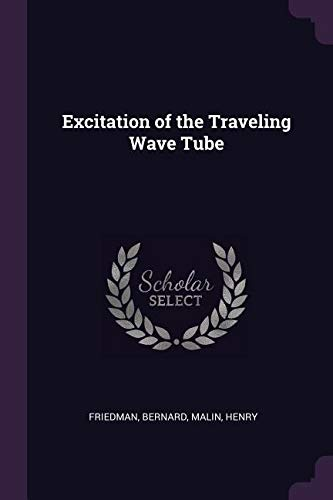 - Excitation of the Traveling Wave Tube