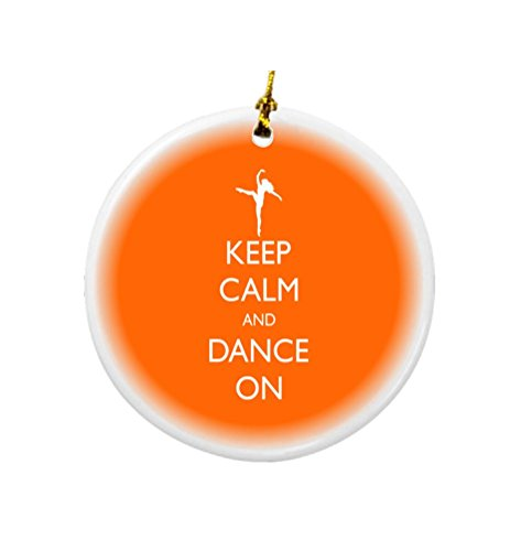 Rikki Knight Keep Calm and Dance on Orange Color Design Round Porcelain Two-Sided Christmas Ornaments by Rikki Knight (Image #1)