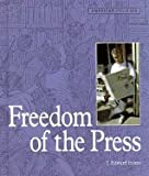 Freedom of the Press, J. Edward Evans, 0822517523